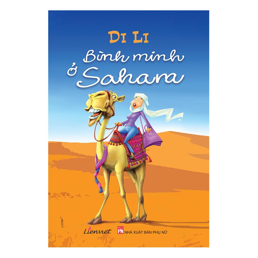 Bình Minh Ở Sahara - 943826 , 8721777225817 , 62_5117135 , 99000 , Binh-Minh-O-Sahara-62_5117135 , tiki.vn , Bình Minh Ở Sahara