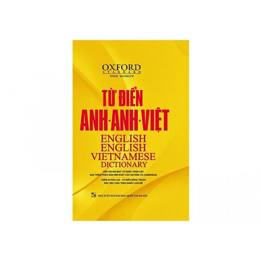 Từ Điển Oxford Anh - Anh - Việt ( hơn 350000 mục từ được chọn lọc và 85 phụ lục bằng tranh đặc sắc ) ( tặng...