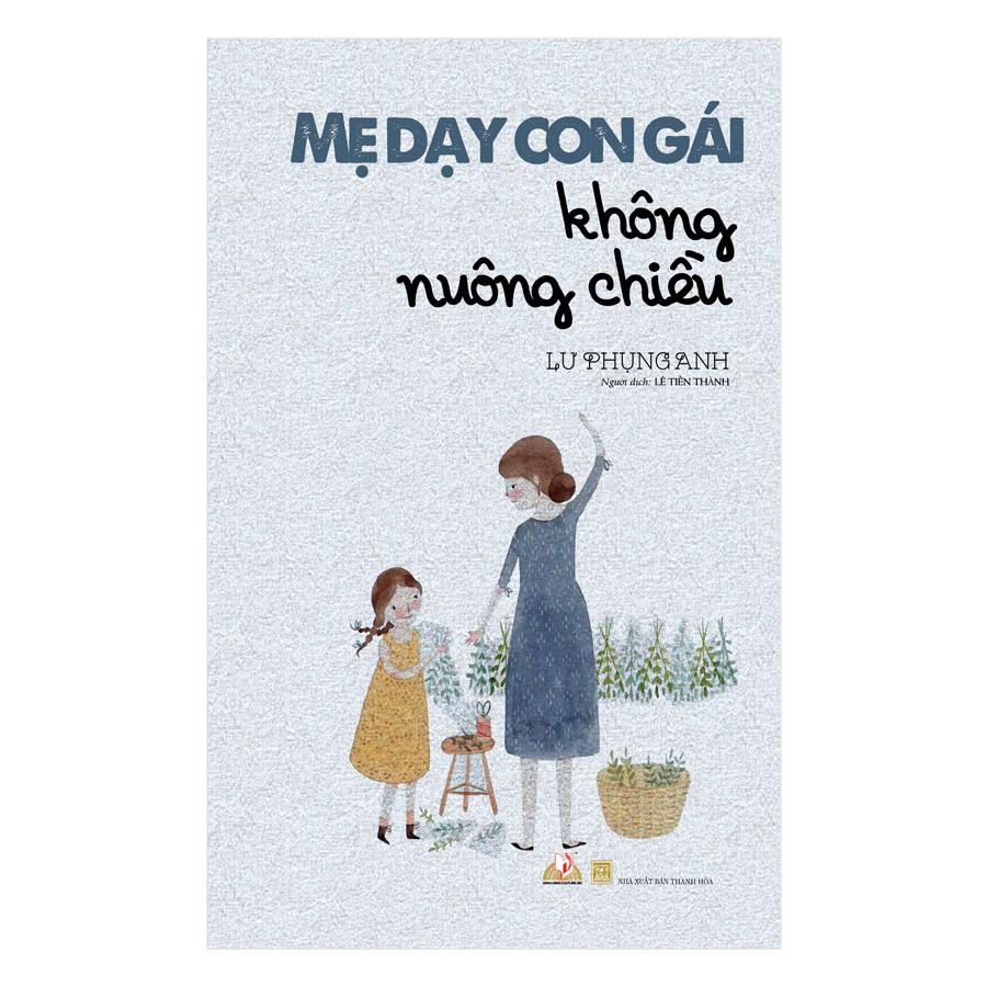 Mẹ Dạy Con Gái Không Nuông Chiều - 1764702 , 8427414282495 , 62_12502141 , 109000 , Me-Day-Con-Gai-Khong-Nuong-Chieu-62_12502141 , tiki.vn , Mẹ Dạy Con Gái Không Nuông Chiều