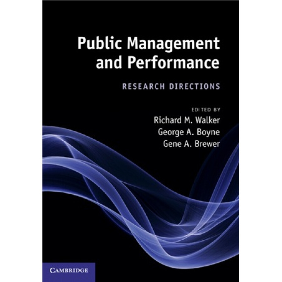 Public Management and Performance:Research Directions