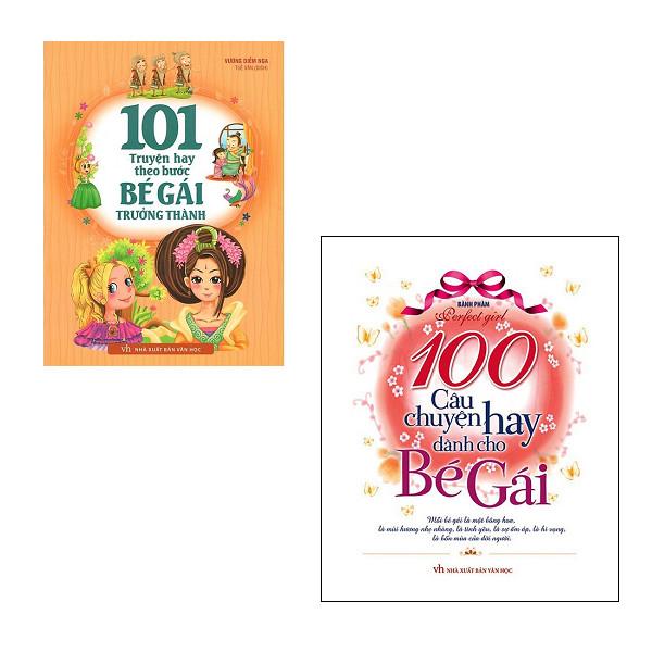 Combo 101 Truyện Hay Theo Bước Bé Gái Trưởng Thành + 100 Câu Chuyện Hay Dành Cho Bé Gái