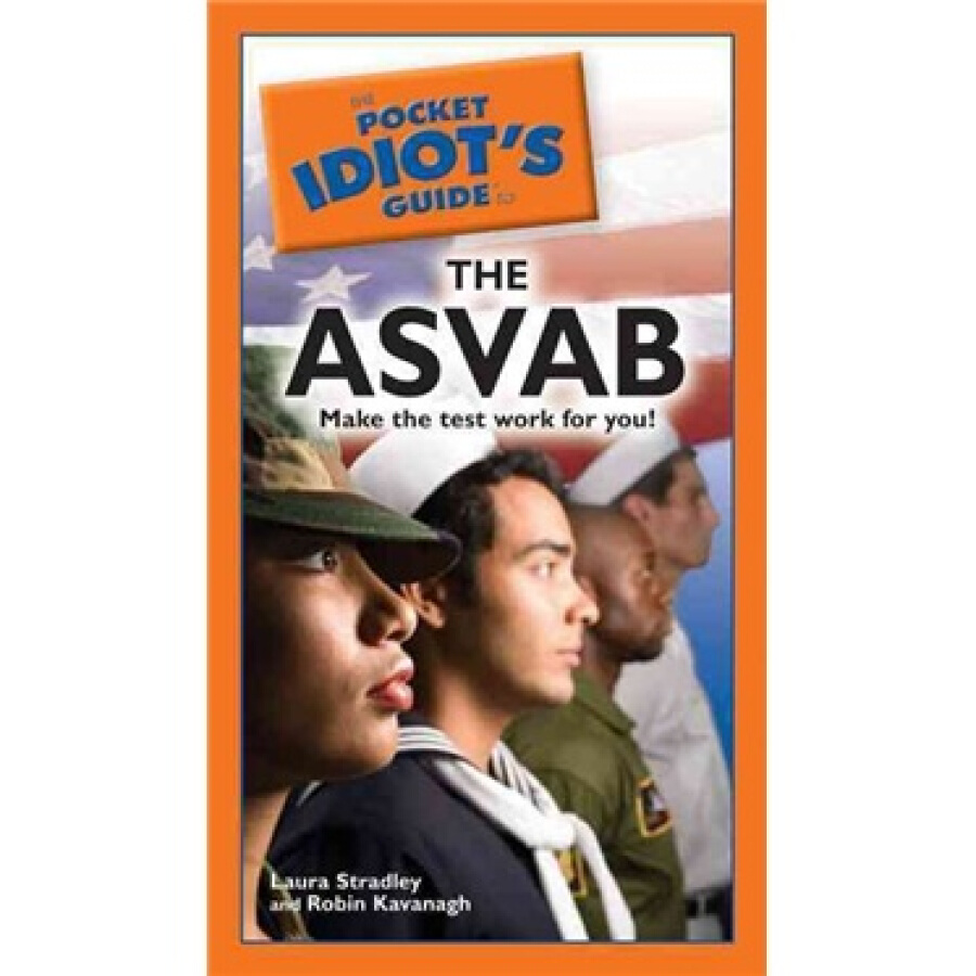 The Pocket Idiots Guide to the ASVAB