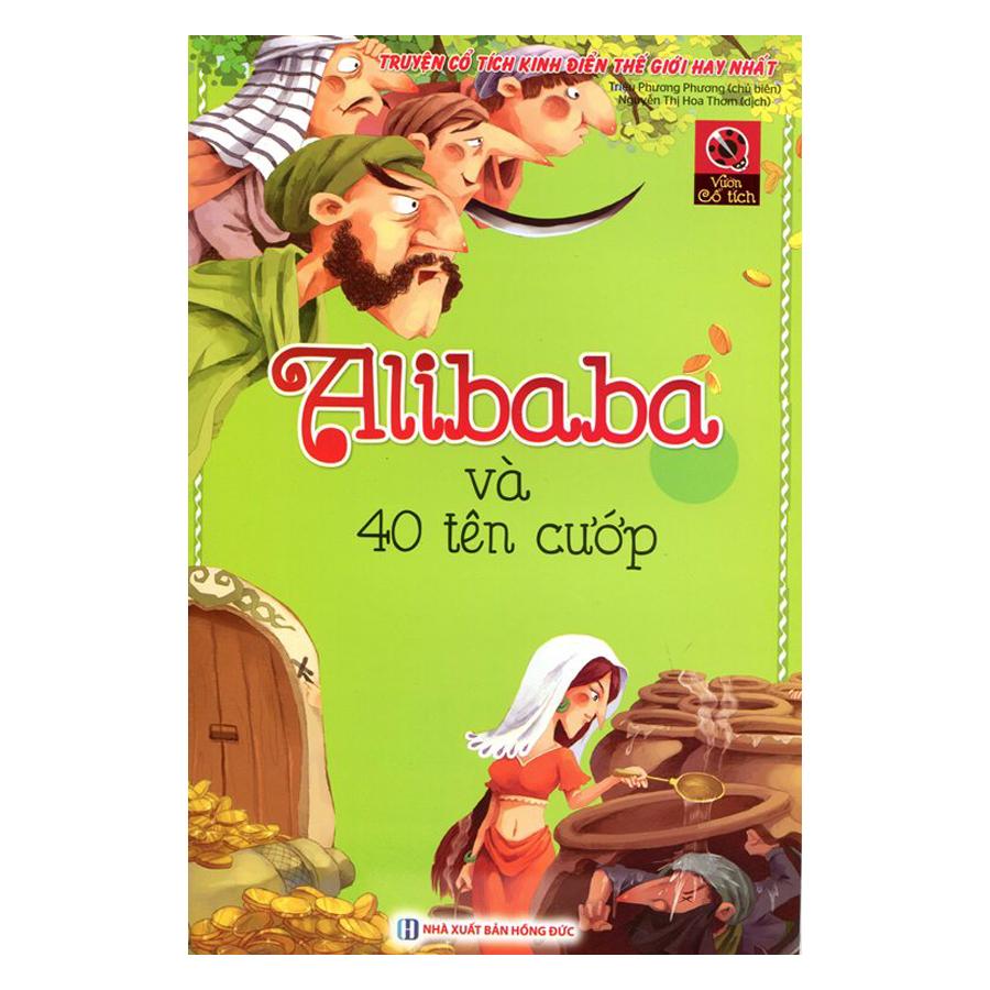 Vườn Cổ Tích - Alibaba Và Bốn Mươi Tên Cướp (Tái Bản)
