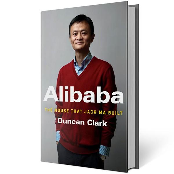 Alibaba: The House That Jack Ma Built - 939911 , 2135807382597 , 62_2051167 , 363000 , Alibaba-The-House-That-Jack-Ma-Built-62_2051167 , tiki.vn , Alibaba: The House That Jack Ma Built