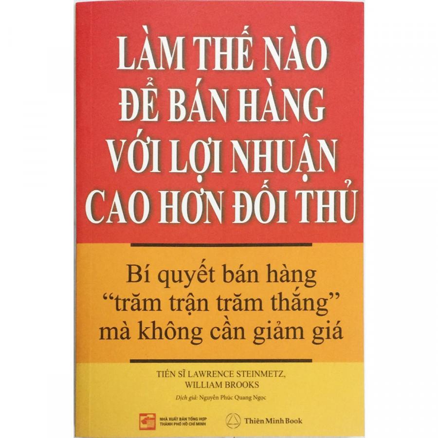Làm Thế Nào Để Bán Hàng Với Lợi Nhuận Cao Hơn Đối Thủ - 1764675 , 7142518735241 , 62_15173731 , 198000 , Lam-The-Nao-De-Ban-Hang-Voi-Loi-Nhuan-Cao-Hon-Doi-Thu-62_15173731 , tiki.vn , Làm Thế Nào Để Bán Hàng Với Lợi Nhuận Cao Hơn Đối Thủ