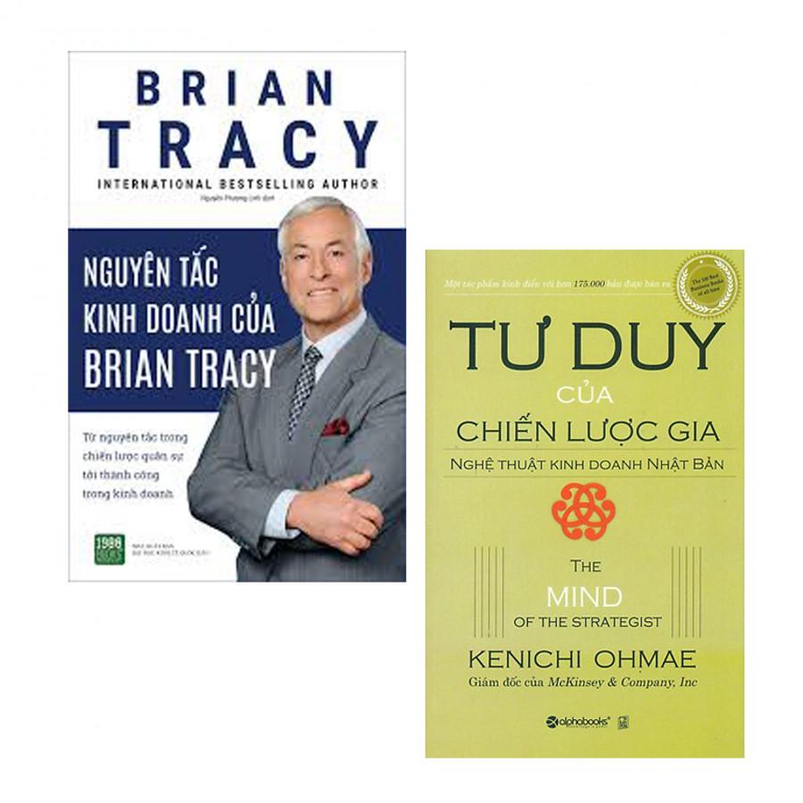 Combo: Tư Duy Của Chiến Lược Gia + Nguyên Tắc Kinh Doanh Của Brian Tracy