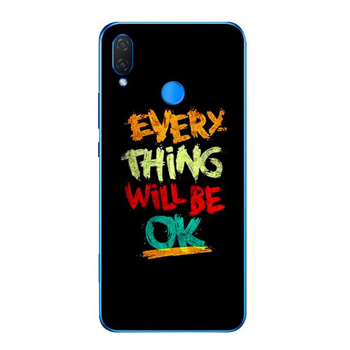 Ốp lưng dẻo cho điện thoại Huawei Y9 2019 - Everything Will Be Ok