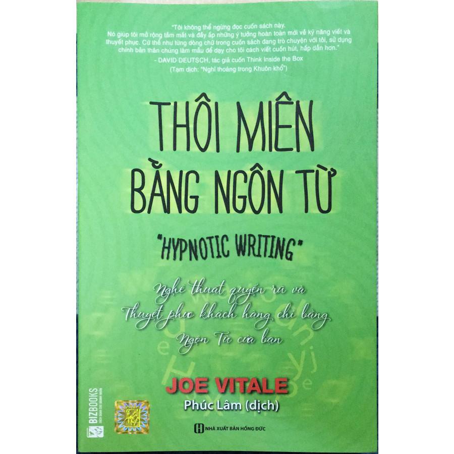 Thôi Miên Bằng Ngôn Từ ( tái bản 2018 ) tặng kèm 1 bookmar hình ngẫu nhiên như hình - 1574662 , 9805773268319 , 62_10297986 , 169000 , Thoi-Mien-Bang-Ngon-Tu-tai-ban-2018-tang-kem-1-bookmar-hinh-ngau-nhien-nhu-hinh-62_10297986 , tiki.vn , Thôi Miên Bằng Ngôn Từ ( tái bản 2018 ) tặng kèm 1 bookmar hình ngẫu nhiên như hình
