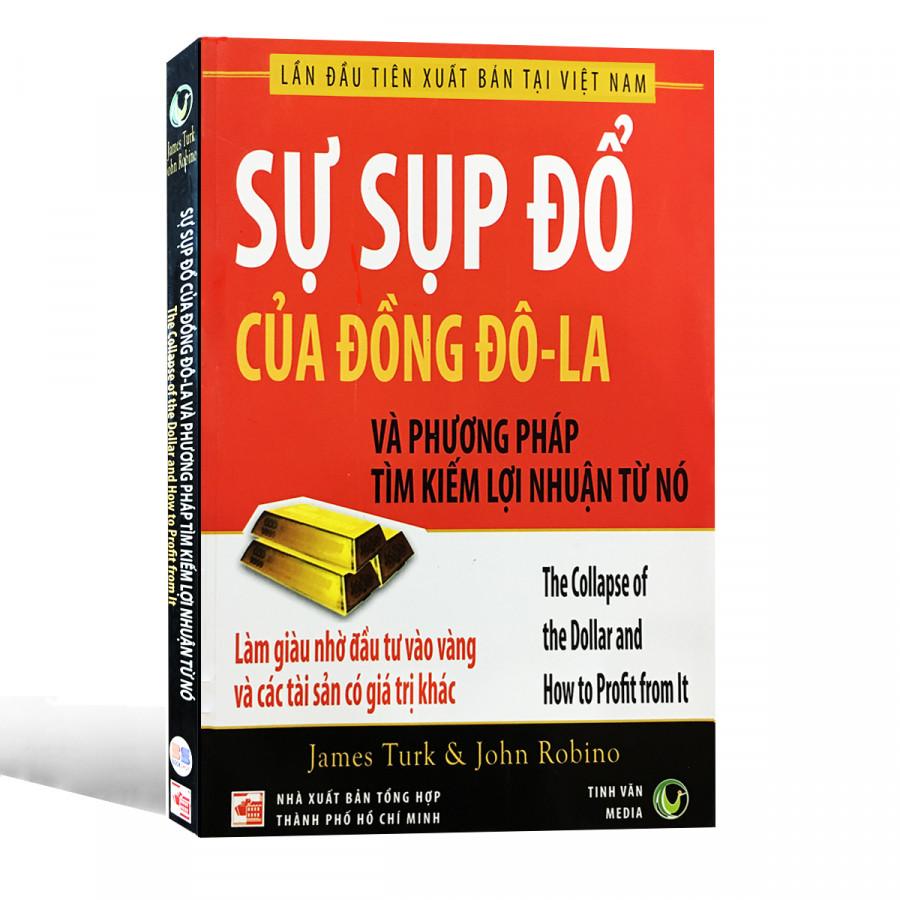 Sự Sụp Đổ Của Đồng Đô-La Và Phương Pháp Tìm Kiếm Lợi Nhuận Từ Nó - 806190 , 1820520888464 , 62_14402818 , 75000 , Su-Sup-Do-Cua-Dong-Do-La-Va-Phuong-Phap-Tim-Kiem-Loi-Nhuan-Tu-No-62_14402818 , tiki.vn , Sự Sụp Đổ Của Đồng Đô-La Và Phương Pháp Tìm Kiếm Lợi Nhuận Từ Nó