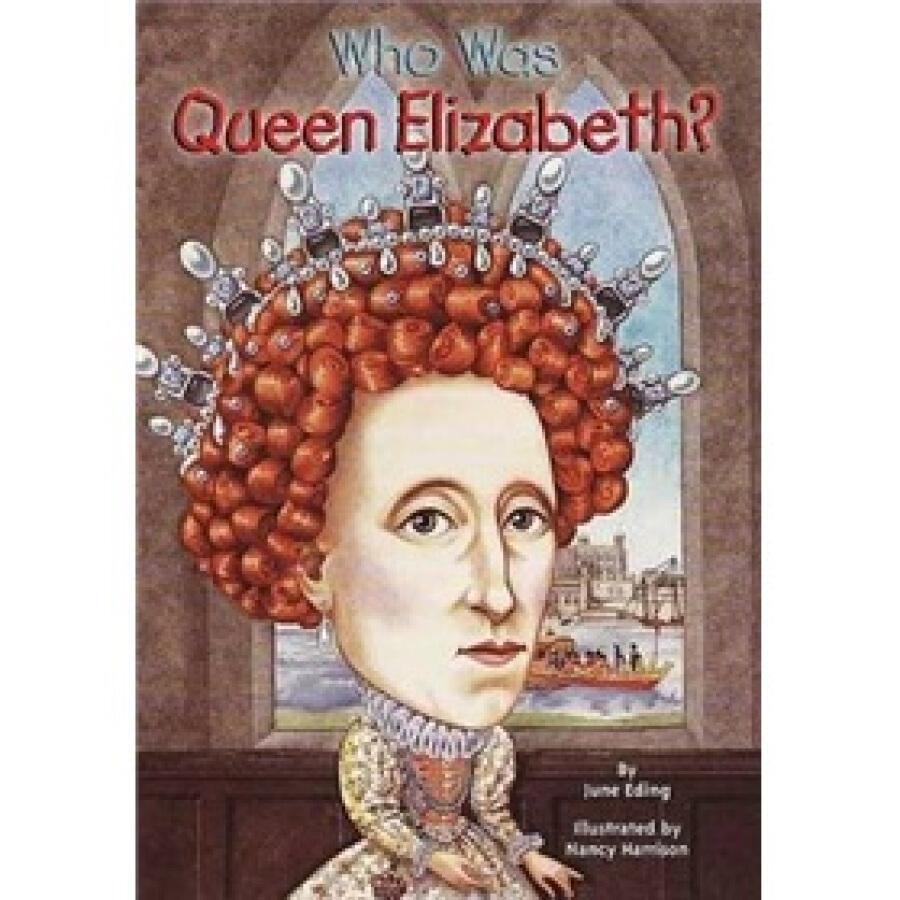 Who Was Queen Elizabeth?