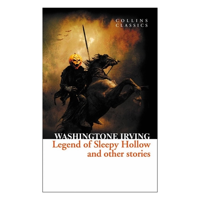 Collins Classics: Legend Of Sleepy Hollow  Other Stories