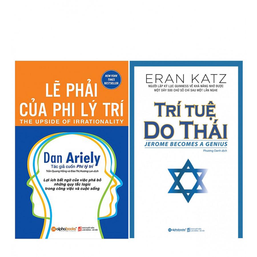 Combo  Lẽ Phải Của Phi Lý Trí (Tái Bản 2018) +  Trí Tuệ Do Thái (Tái Bản 2018)