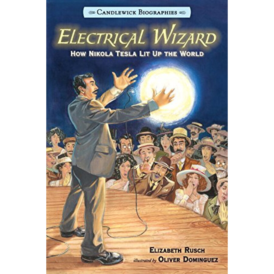 Electrical Wizard: Candlewick Biographies