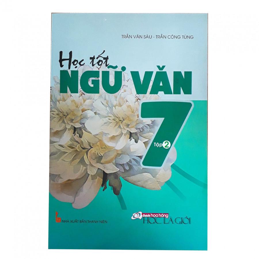 Học tốt Ngữ Văn 7 Tập 2