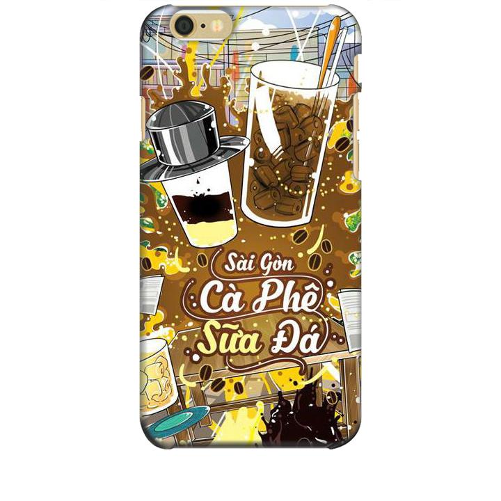 Ốp lưng dành cho điện thoại IPHONE 6S Hình Sài Gòn Cafe Sữa Đá - Hàng chính hãng