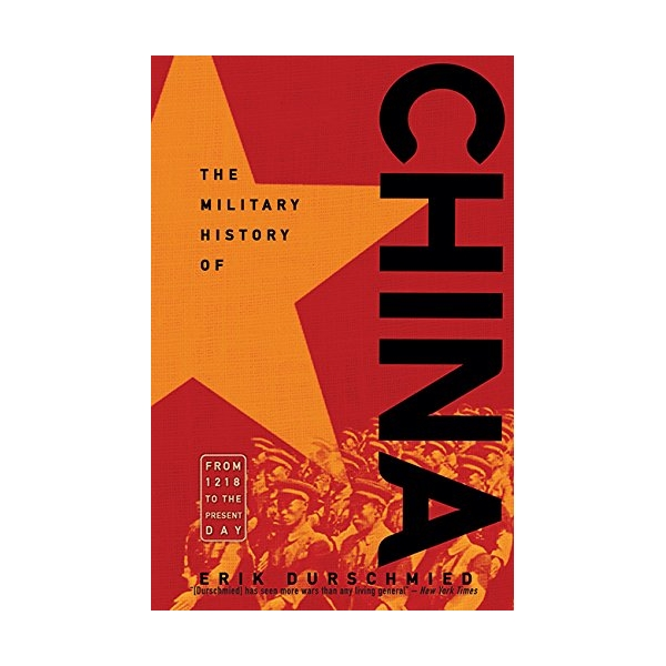 The Military History Of China From 1218 To Present Day