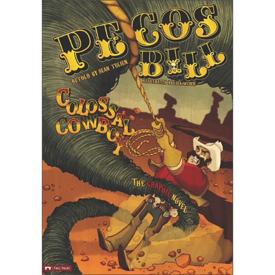 Pecos Bill Colossal Cowboy: The Graphic Novel (Graphic Spin (Quality Paper) - 1317778 , 5308318434759 , 62_5304701 , 146000 , Pecos-Bill-Colossal-Cowboy-The-Graphic-Novel-Graphic-Spin-Quality-Paper-62_5304701 , tiki.vn , Pecos Bill Colossal Cowboy: The Graphic Novel (Graphic Spin (Quality Paper)