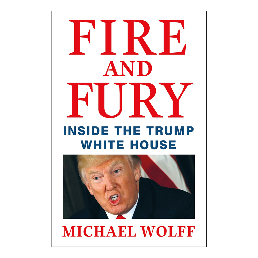 Fire  Fury: Inside The Trump White House (UK) - 1599417 , 2237548219856 , 62_10732399 , 611000 , Fire-Fury-Inside-The-Trump-White-House-UK-62_10732399 , tiki.vn , Fire  Fury: Inside The Trump White House (UK)