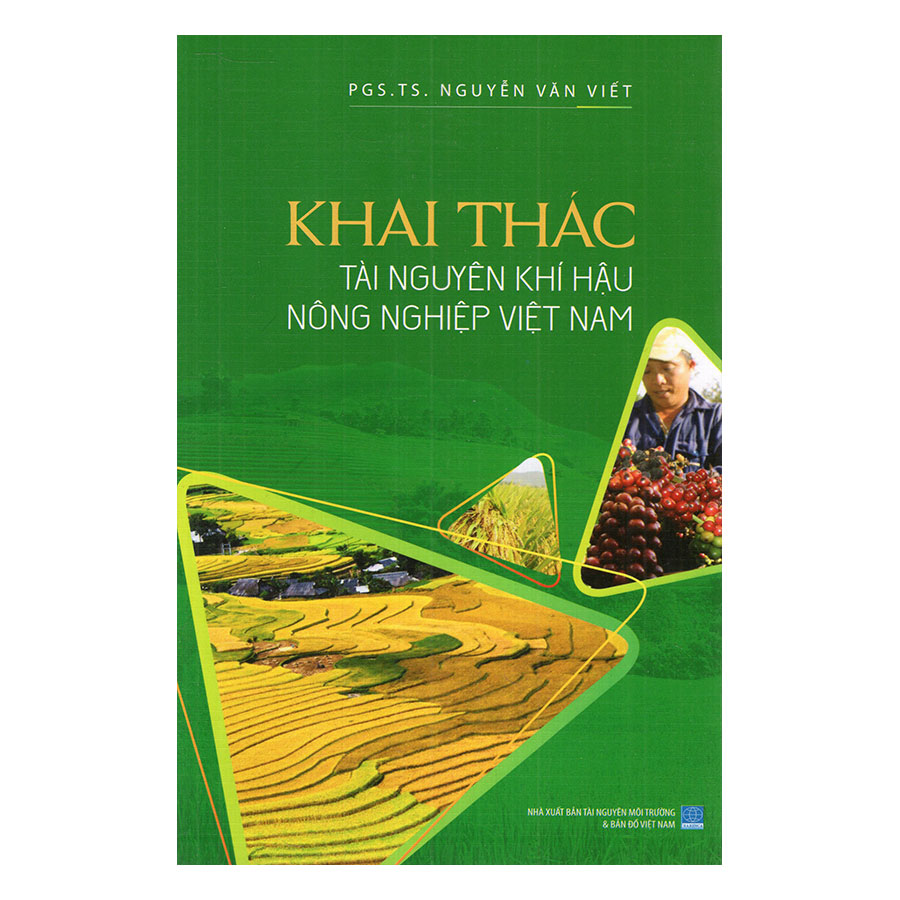 Khai Thác Tài Nguyên Khí Hậu Nông Nghiệp Việt Nam - 976168 , 8935075942707 , 62_2562413 , 198000 , Khai-Thac-Tai-Nguyen-Khi-Hau-Nong-Nghiep-Viet-Nam-62_2562413 , tiki.vn , Khai Thác Tài Nguyên Khí Hậu Nông Nghiệp Việt Nam