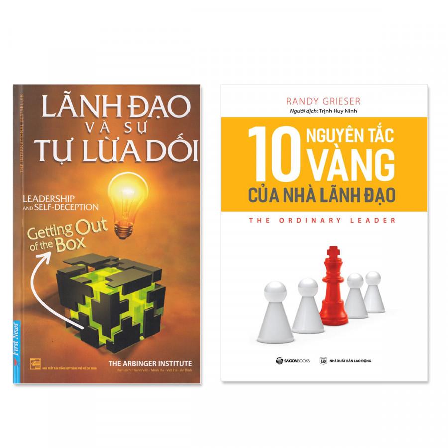 Combo 2 cuốn:  Lãnh Đạo Và Sự Tự Lừa Dối, 10 Nguyên Tắc Vàng Của Nhà Lãnh Đạo