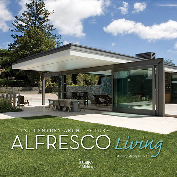 21St Century Architecture: Alfresco Living