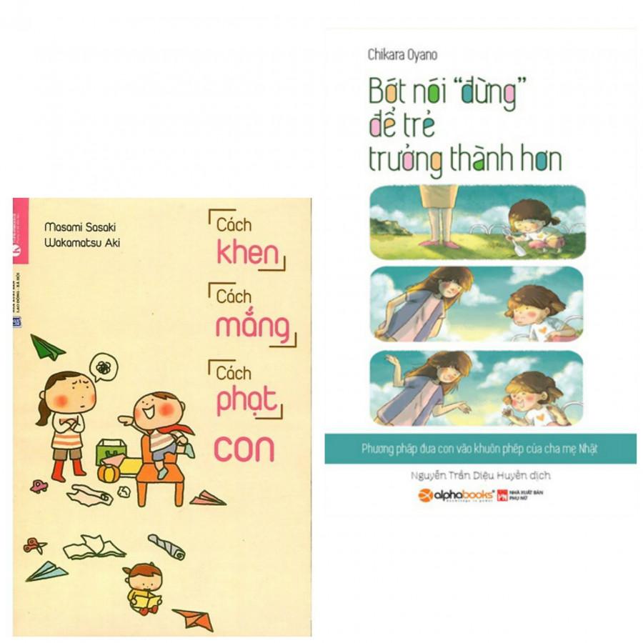 Combo Cha Mẹ Nuôi Dạy Con Cái: Bớt Nói Đừng Để Trẻ Trưởng Thành Hơn + Cách Khen, Cách Mắng, Cách Phạt Con (tặng... - 23101136 , 9066315231011 , 62_21024630 , 118000 , Combo-Cha-Me-Nuoi-Day-Con-Cai-Bot-Noi-Dung-De-Tre-Truong-Thanh-Hon-Cach-Khen-Cach-Mang-Cach-Phat-Con-tang...-62_21024630 , tiki.vn , Combo Cha Mẹ Nuôi Dạy Con Cái: Bớt Nói Đừng Để Trẻ Trưởng Thành Hơn