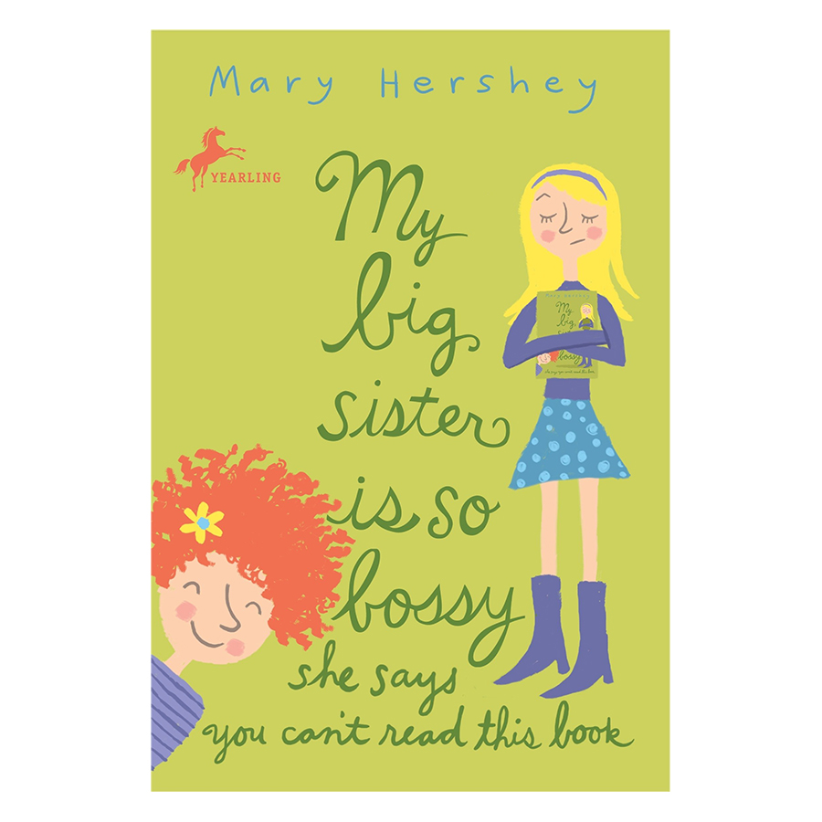 My Big Sister Is So Bossy She Says You Cant Read This Book