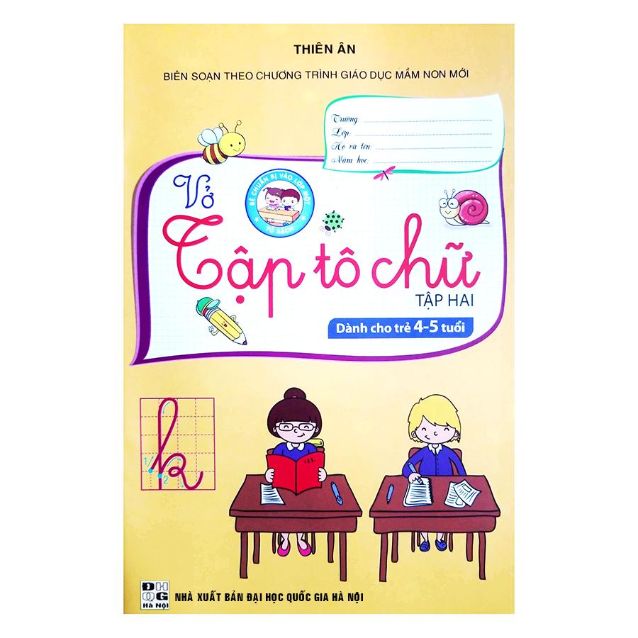 Vở Tập Tô Chữ (Tập 2) - Dành Cho Trẻ 4 - 5 Tuổi