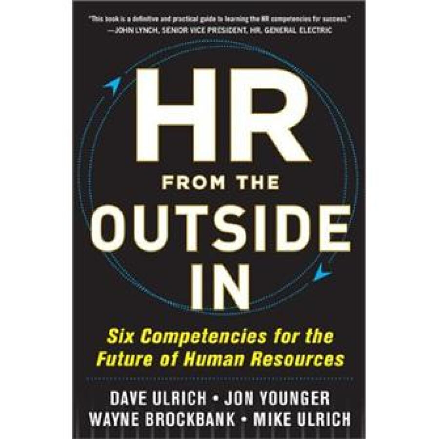 HR from the Outside In: Six Competencies for the Future of Human Resources - 1227072 , 6900151745369 , 62_5238995 , 941000 , HR-from-the-Outside-In-Six-Competencies-for-the-Future-of-Human-Resources-62_5238995 , tiki.vn , HR from the Outside In: Six Competencies for the Future of Human Resources
