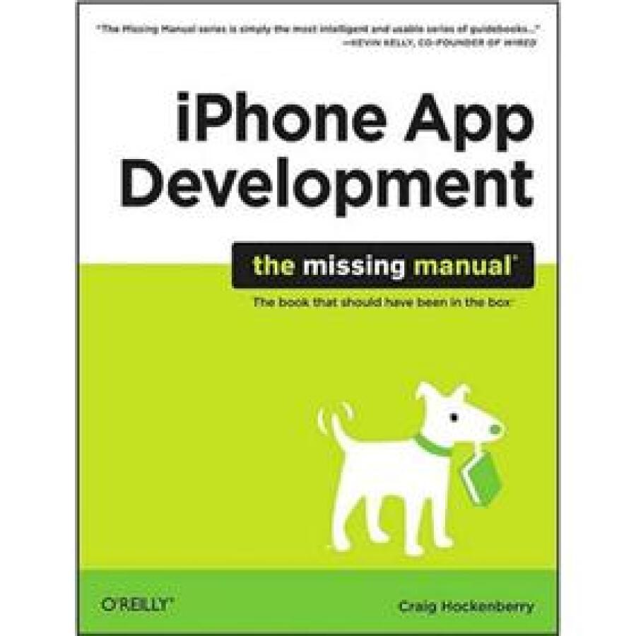 iPhone App Development: The Missing Manual - 1239270 , 6025232722364 , 62_5277755 , 1044000 , iPhone-App-Development-The-Missing-Manual-62_5277755 , tiki.vn , iPhone App Development: The Missing Manual