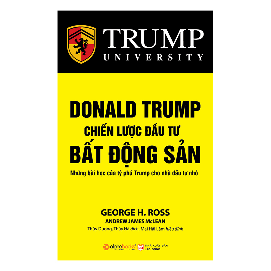 Donald Trump - Chiến Lược Đầu Tư Bất Động Sản (Tái Bản 2018) - 949631 , 8233438230721 , 62_4510201 , 129000 , Donald-Trump-Chien-Luoc-Dau-Tu-Bat-Dong-San-Tai-Ban-2018-62_4510201 , tiki.vn , Donald Trump - Chiến Lược Đầu Tư Bất Động Sản (Tái Bản 2018)