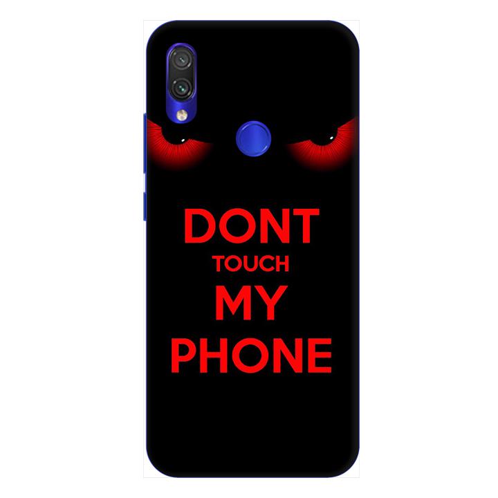 Ốp lưng dành cho điện thoại Xiaomi Redmi Note 7 hình Dont Touch My Phone - Hàng chính hãng
