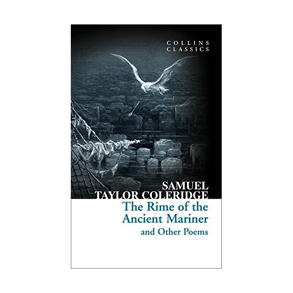 Collins Classics: The Rime Of The Ancient Mariner