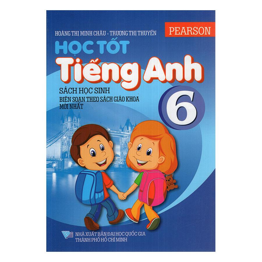 Học Tốt Tiếng Anh Lớp 6 - 928109 , 9207332929905 , 62_1987353 , 78000 , Hoc-Tot-Tieng-Anh-Lop-6-62_1987353 , tiki.vn , Học Tốt Tiếng Anh Lớp 6