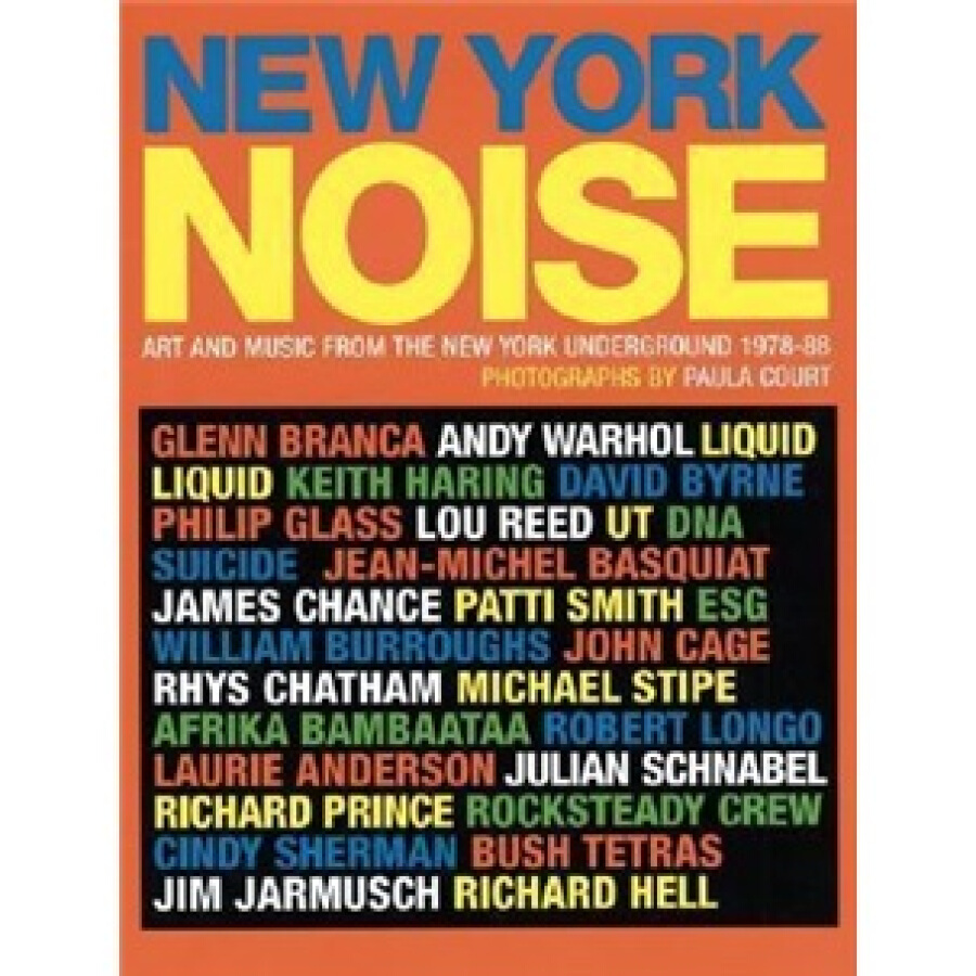 New York Noise: Art and Music from the New York Underground 1978-88: Photographs by Paula Court - 1236676 , 1926534070724 , 62_5267289 , 766000 , New-York-Noise-Art-and-Music-from-the-New-York-Underground-1978-88-Photographs-by-Paula-Court-62_5267289 , tiki.vn , New York Noise: Art and Music from the New York Underground 1978-88: Photographs by P