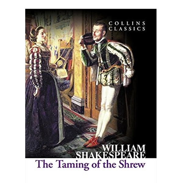 Collins Classics: The Taming Of The Shrew