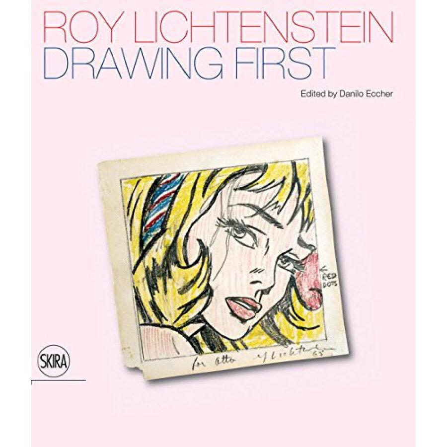 Roy Lichtenstein: Drawing First: 50 Years Of Works On Paper - 1223425 , 2078188024529 , 62_5227337 , 1445000 , Roy-Lichtenstein-Drawing-First-50-Years-Of-Works-On-Paper-62_5227337 , tiki.vn , Roy Lichtenstein: Drawing First: 50 Years Of Works On Paper