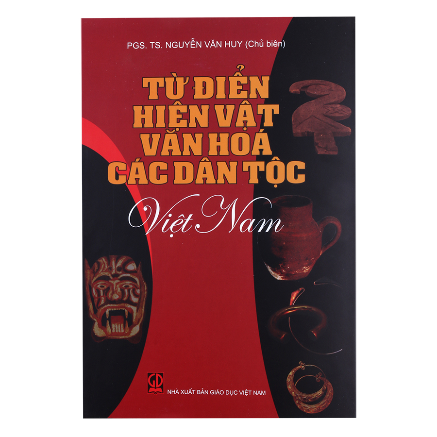 Từ Điển Hiện Vật Văn Hóa Các Dân Tộc Việt Nam