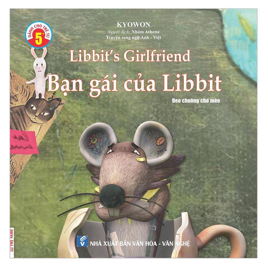 Truyện Song Ngữ Anh Việt - Bạn Gái Của Libbit - Libbit
