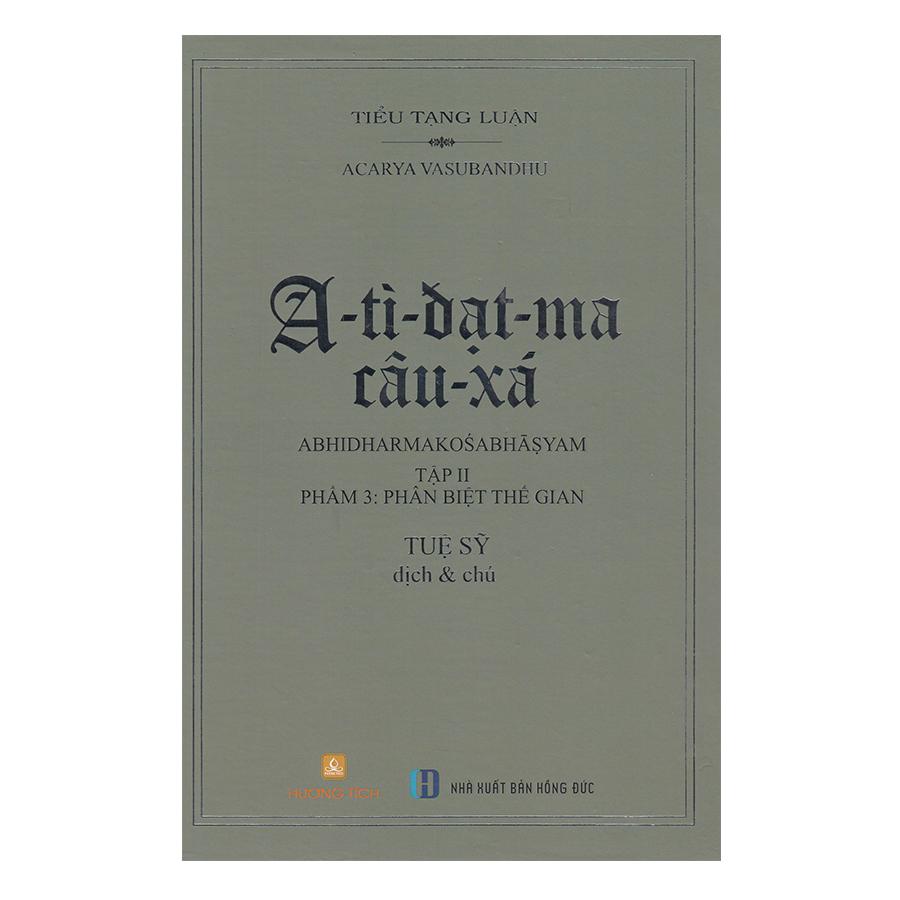 A-Tỳ-Đạt-Ma Câu-Xá 2