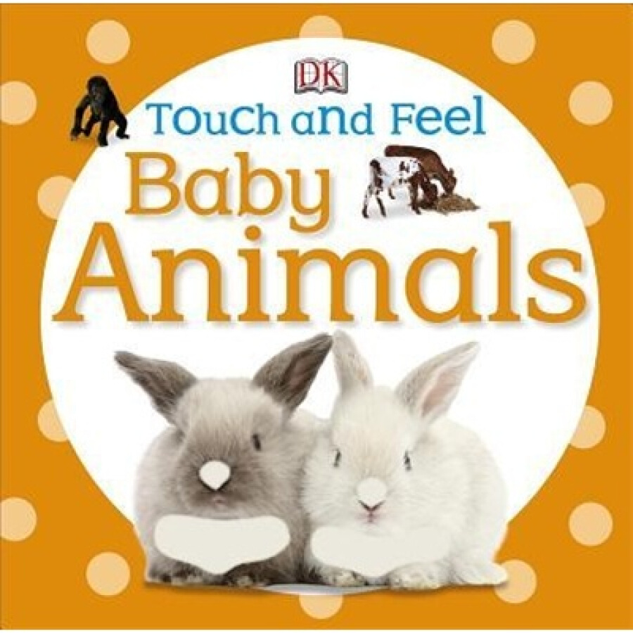Touch and Feel: Baby Animals [Board Book] - 1241098 , 4371784674517 , 62_5282683 , 141000 , Touch-and-Feel-Baby-Animals-Board-Book-62_5282683 , tiki.vn , Touch and Feel: Baby Animals [Board Book]