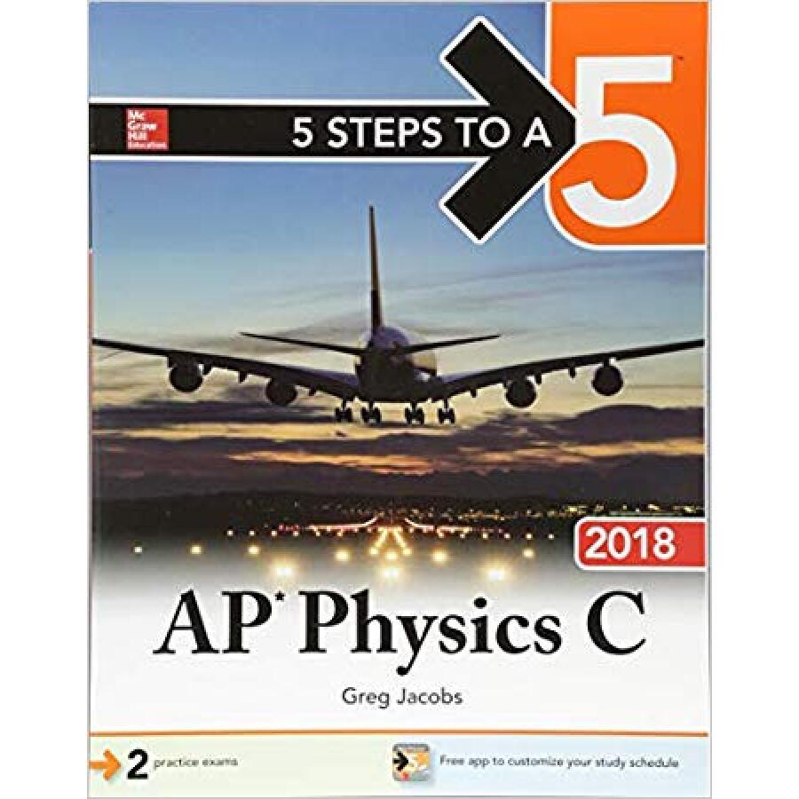 5 STEPS TO A 5: AP PHYSICS C 2018 - 4574175 , 7063115981056 , 62_9157122 , 766000 , 5-STEPS-TO-A-5-AP-PHYSICS-C-2018-62_9157122 , tiki.vn , 5 STEPS TO A 5: AP PHYSICS C 2018