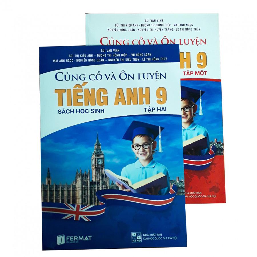 Combo Củng cố và ôn luyện Tiếng Anh lớp 9 tập 1+2