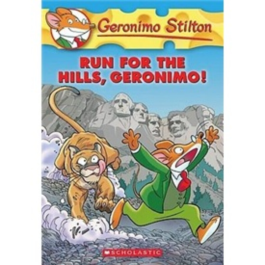Geronimo Stilton #47: Run for the Hills Geronimo!