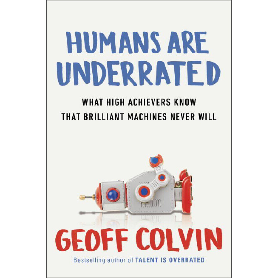 Humans Are Underrated  What High Achievers Know - 1232880 , 5550952603309 , 62_5257105 , 471000 , Humans-Are-Underrated-What-High-Achievers-Know-62_5257105 , tiki.vn , Humans Are Underrated  What High Achievers Know