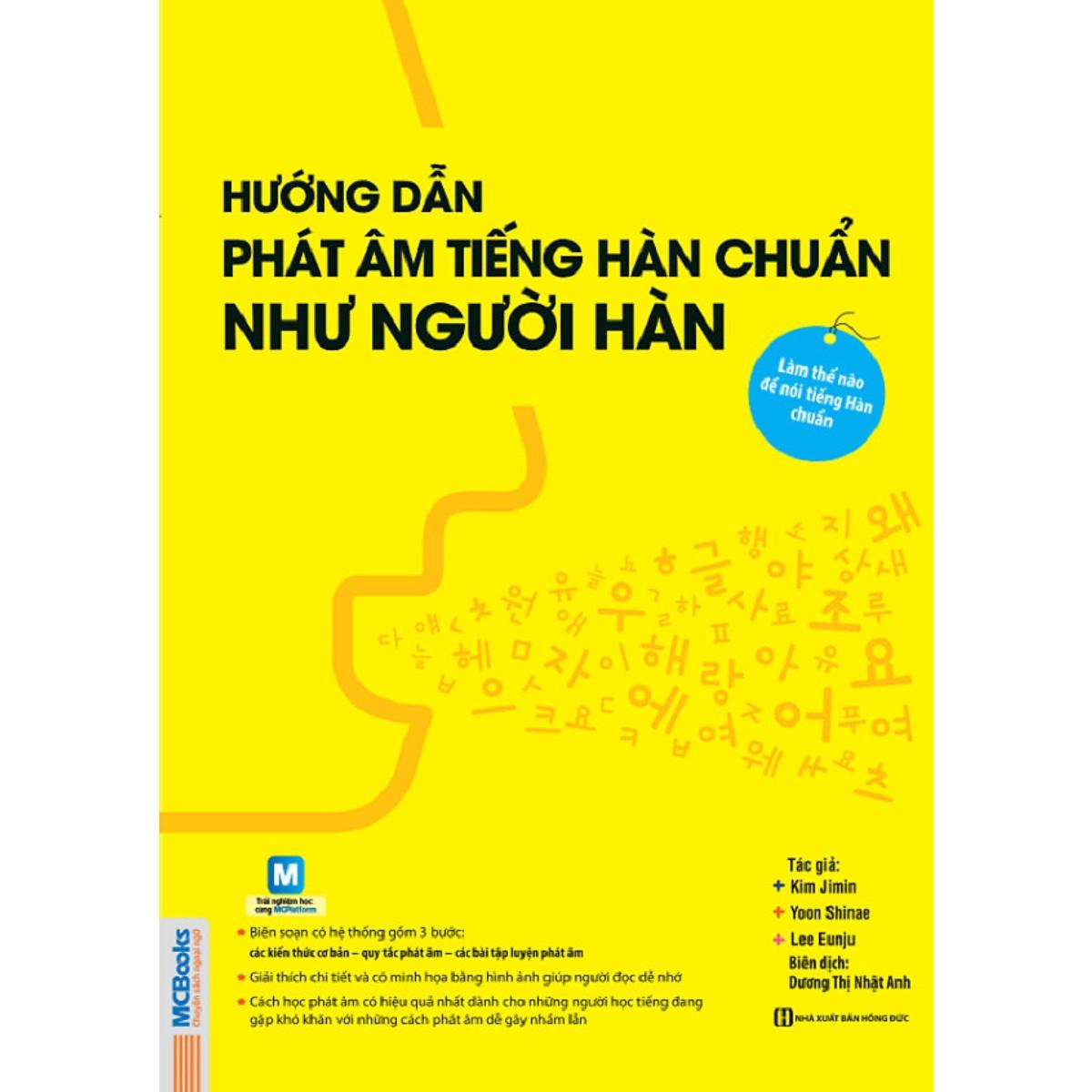 Hướng Dẫn Phát Âm Chuẩn Như Người Hàn Quốc (Học kèm App MCBooks)