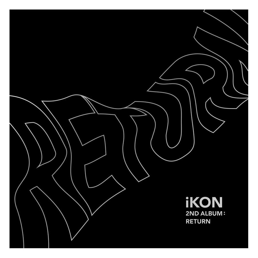 Ikon 2Nd Album: Return - Black Ver. - Hàng chính hãng - 7107734 , 1919680876357 , 62_10412910 , 803000 , Ikon-2Nd-Album-Return-Black-Ver.-Hang-chinh-hang-62_10412910 , tiki.vn , Ikon 2Nd Album: Return - Black Ver. - Hàng chính hãng