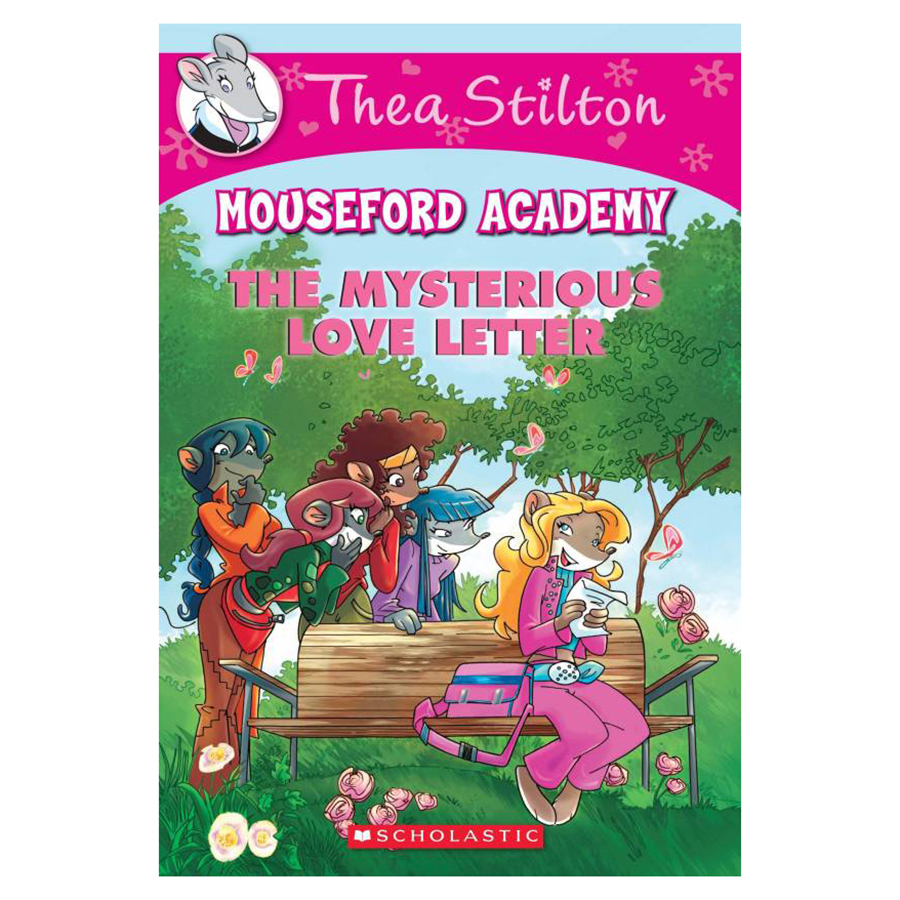 Thea Stilton Mouseford Academy Book 09: Mysterious Love Letter