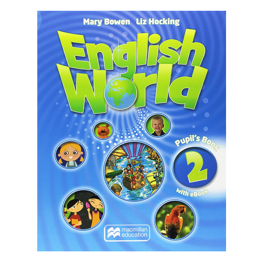 English World 2: Pupil Book with eBook Pack - 1072943 , 5029465223071 , 62_3733287 , 188000 , English-World-2-Pupil-Book-with-eBook-Pack-62_3733287 , tiki.vn , English World 2: Pupil Book with eBook Pack