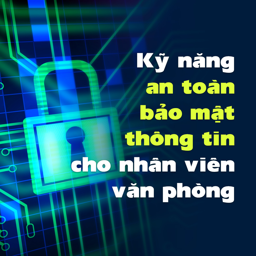 Khóa Học Kỹ Năng An Toàn Bảo Mật Thông Tin Cho Nhân Viên Văn Phòng - 1016146 , 3412316048589 , 62_2923387 , 400000 , Khoa-Hoc-Ky-Nang-An-Toan-Bao-Mat-Thong-Tin-Cho-Nhan-Vien-Van-Phong-62_2923387 , tiki.vn , Khóa Học Kỹ Năng An Toàn Bảo Mật Thông Tin Cho Nhân Viên Văn Phòng